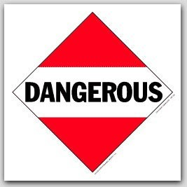Dangerous Self Adhesive Vinyl Placards 25/pkg