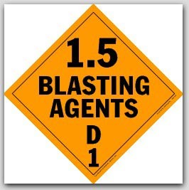 Class 1.5 Blasting Agents Polycoated Tagboard Placards 25/pkg