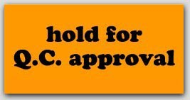 """1-1/4x2-1/2"""" Hold For QC Approval Labels 1000/rl"""