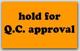 """2x4"""" Hold For QC Approval Labels 1000/rl"""