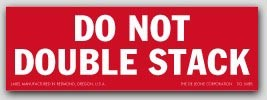 "2x6"" Do Not Double Stack Labels 500/rl"