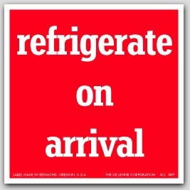 "4x4"" Refrigerate Upon Arrival Labels 500/rl"