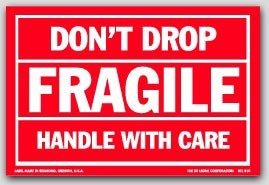 "4x6"" Don't Drop Fragile Labels 500/rl"