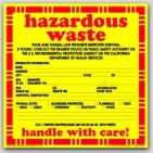 "6x6"" Hazardous Waste Vinyl Waring Labels 100/pkg"