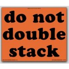 "8x10"" Do Not Double Stack Labels 500/rl"