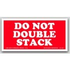"2x4"" Do Not Double Stack Labels 500/rl"