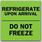 "3x3"" Refrigerate Do Not Freeze Labels 500/rl"
