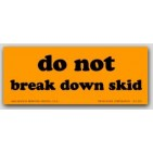 "2x5"" Do Not Break Down Labels 500/rl"