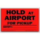"""3x5"""" Hold At Airport For Pickup Shipping Labels 500/rl"""