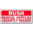 "2-1/2x6"" Rush Medical Supplies Needed Labels 500/rl"