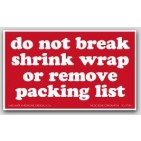 "3x5"" Do Not Break Shrink Wrap or Remove Packing List Labels 500/rl"