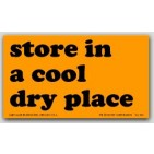 "3x5"" Store in a cool dry place Labels 500/rl"