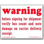 "4x5"" Warning Verify Box Count And Damage Shipping Labels 500/rl"