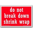 "4x6"" Do Not Break Shrink Wrap Labels 500/rl"