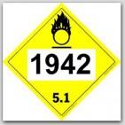 Placards Printed UN1942 Ammonium Nitrateon self adhesive vinyl. 25/pkg
