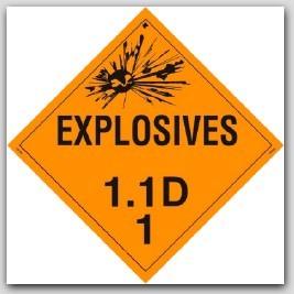 Class 1.1d Explosives Self Adhesive Vinyl Placards 25/pkg