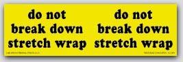 "3x10"" Do Not Break Stretch Wrap Labels 250/rl"