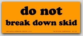 "2x5"" Do Not Break Down Labels 500/rl"