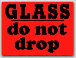 "3x4"" Do Not Drop Glass Labels 500/rl"