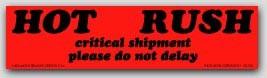 "2x8"" Hot Rush Critical Shipment Labels 500/rl"