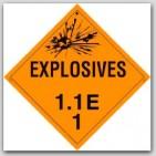 Class 1.1e Explosives Self Adhesive Vinyl Placards 25/pkg