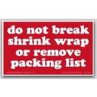 "3x5"" Do Not Break Shrink Wrap or Remove Packing List Labels 500/rl"