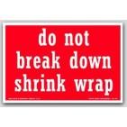"4x6"" Do Not Break Shrink Wrap Labels 500/rl"